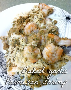Baked garlic parmesan shrimp