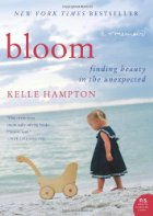 Bloom by Kelle Hampton