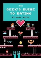 Geeks Guide to Dating